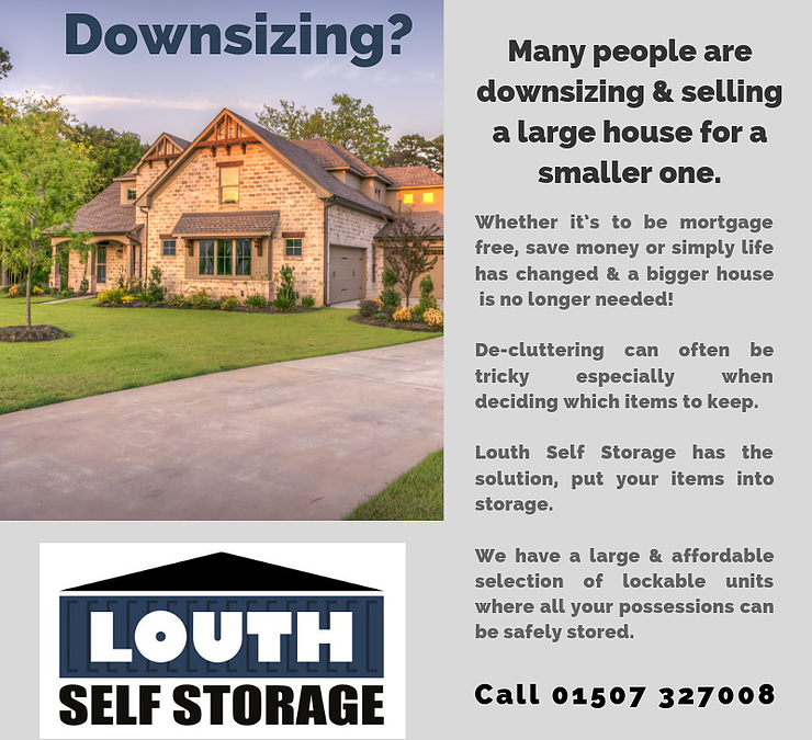 Downsizing is made easy with Louth Self Storage